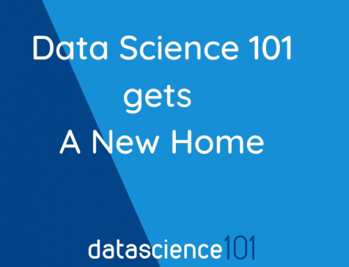 Data Science 101 Blog gets a New Home