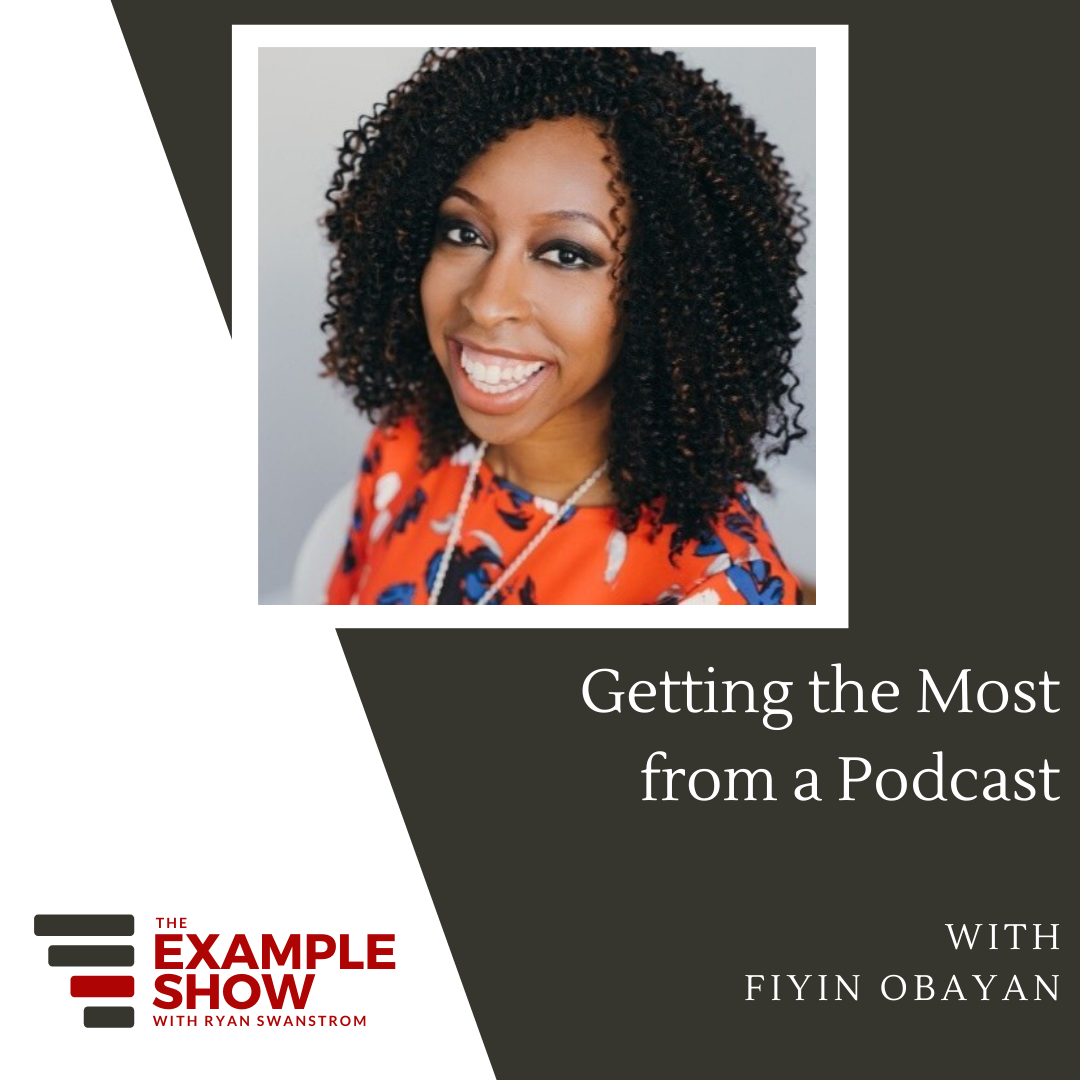 Fiyin Obayan - Getting the most from a podcast